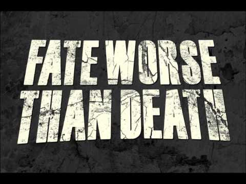 Fate Worse Than Death - Con Men & Courtesans [New Song] (2011)