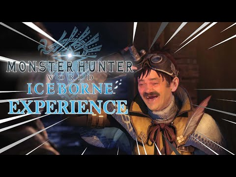 Monster Hunter World Iceborne Experience |