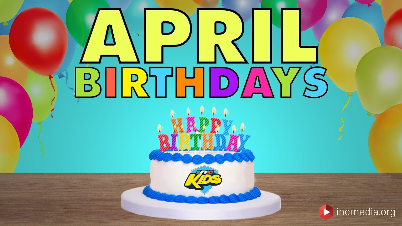 Image result for April birthdays