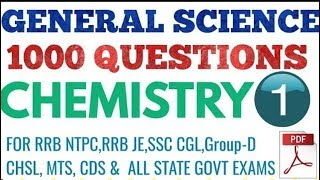 #GENERAL SCIENCE ( CHEMISTRY) FOR  RRB NTPC | JE | GROUP D| SSC CHSL | CGL