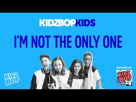 KIDZ BOP Kids - I'm Not The Only One (KIDZ BOP 28)