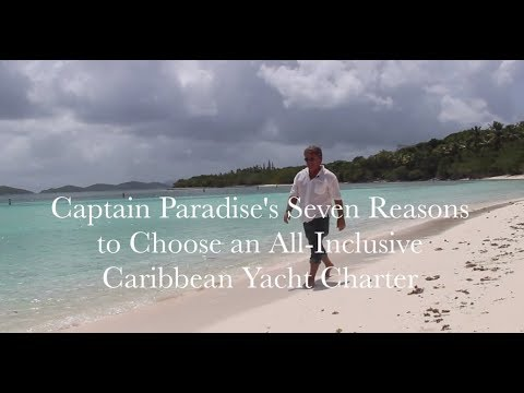 7 Reasons to Choose All Inclusive Caribbean Yacht Charters