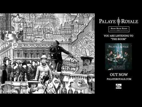 PALAYE ROYALE - The Boom