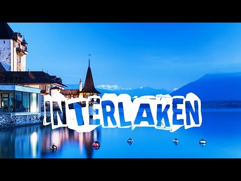 Top 10 things to do in Interlaken, Switzerland. Visit Interlaken