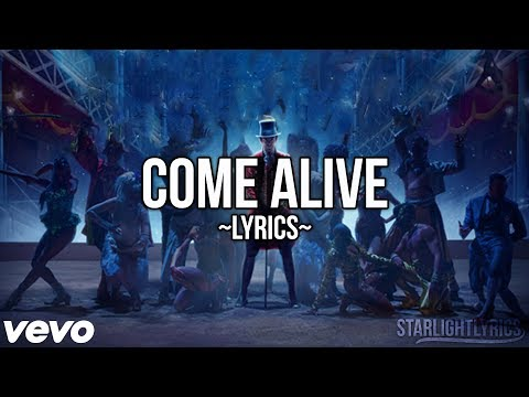 The Greatest Showman - Come Alive (Lyric...