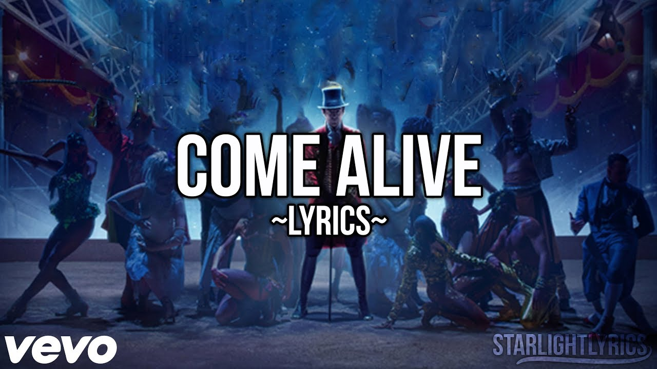 The Greatest Showman Come Alive Lyric Video Hd Youtube