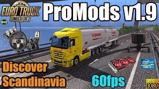 ETS 2 -- ProMods v1.9 --Discover Scandinavia