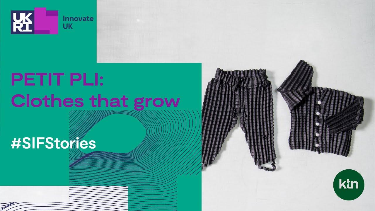 Video Edit: Petit Pli: Clothes that grow (KTN)