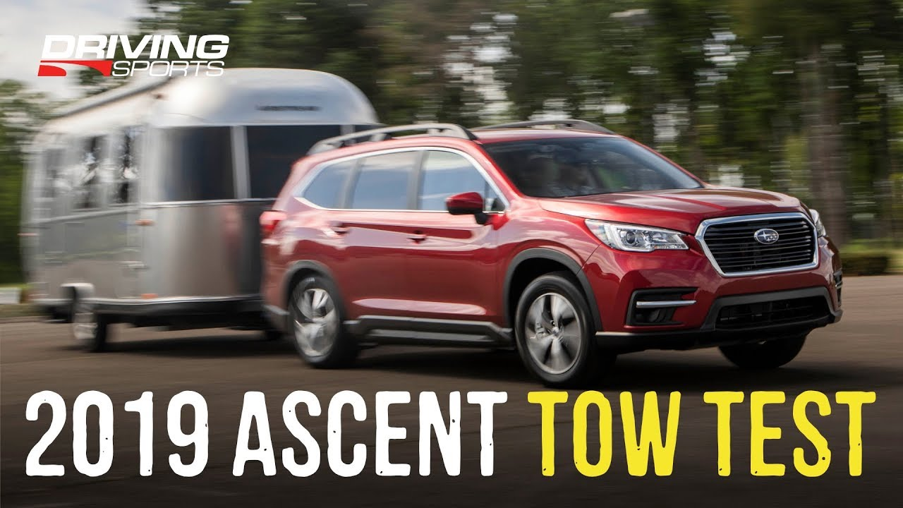 2019 Subaru Ascent Airstream Towing Test - YouTube