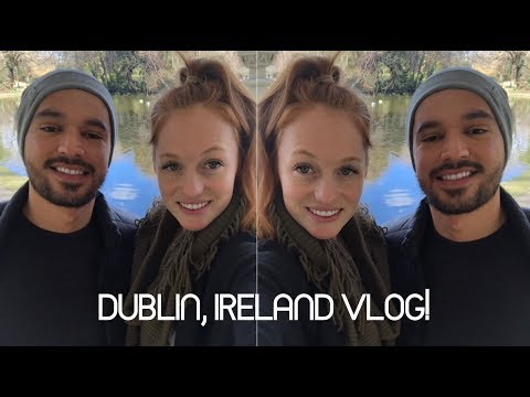 DUBLIN IRELAND ADVENTURES!