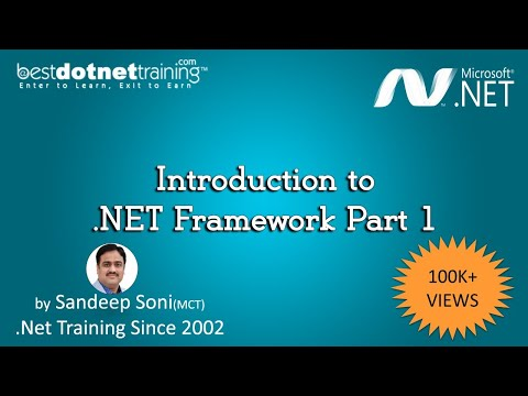 Ms .Net Framework Tutorial - Introduction - part 1