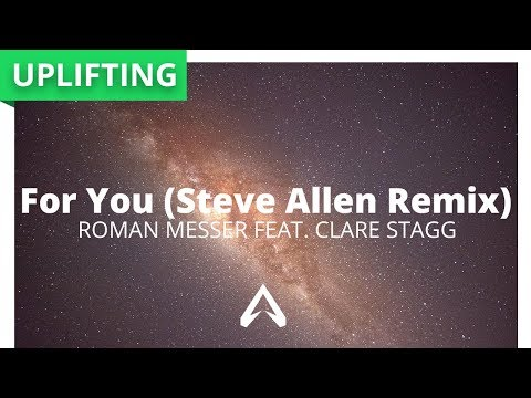 Roman Messer Feat. Clare Stagg - For You (Steve Allen Remix)