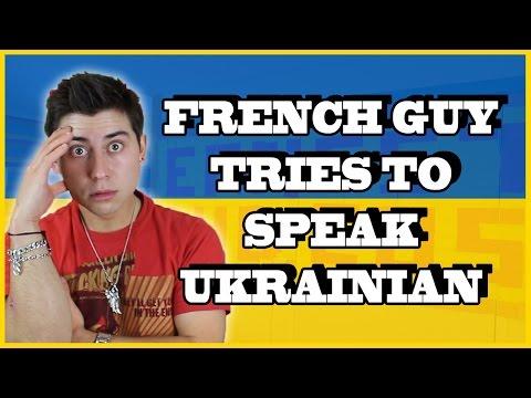 FRENCH GUY TRIES TO SPEAK UKRAINIAN