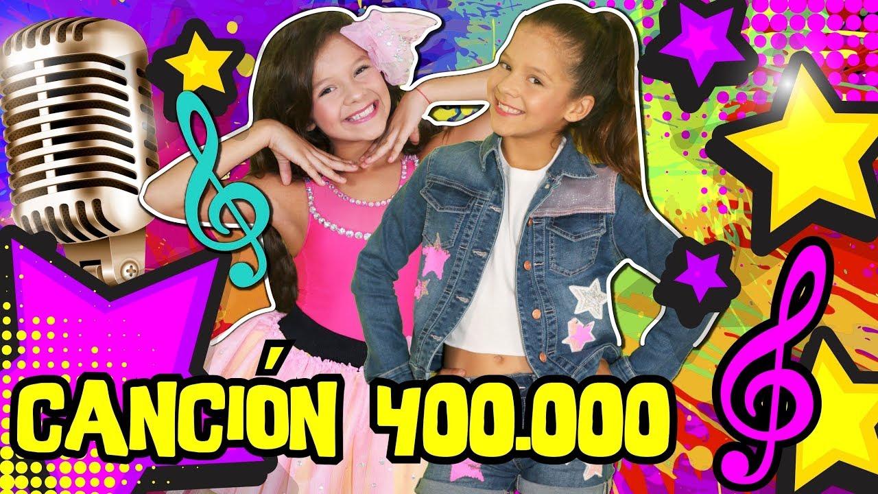 🎤 ¡¡NUESTRA CANCIÓN 400K MIL SUSCRIPTORES! 🎶 KARINA Y MARINA feat Jose Seron ✨ ESPECIAL DE 400.000 #1