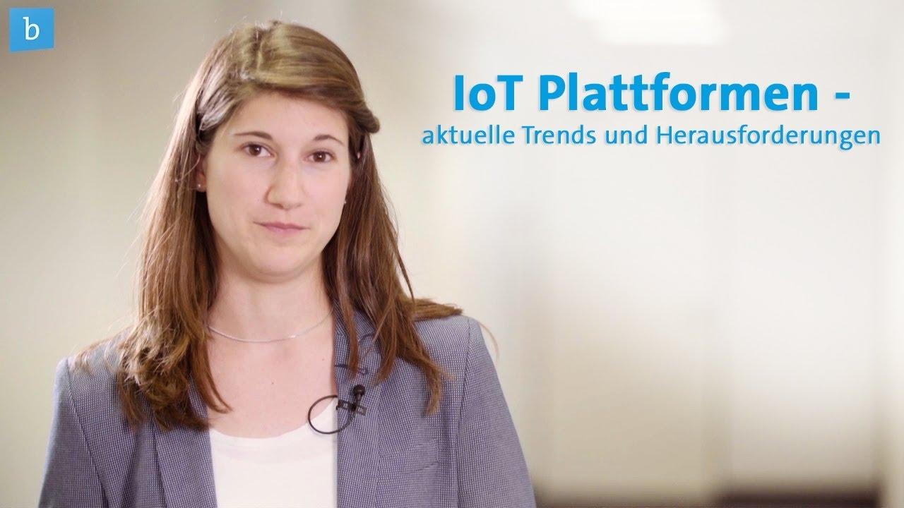 Aktuelle Trends Und Herausforderungen Bei Iot Plattformen