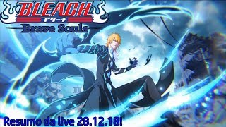 Resumo da Bankai Livestream 28.12.18! (Bleach Brave Souls notícias)