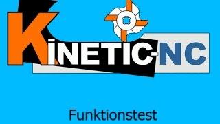 KinetiC-NC - Funktionstest