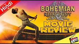 BOHEMIAN RHAPSODY : Movie Review [Explained In Hindi]