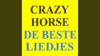 Provided to YouTube by Believe SAS Belle · Crazy Horse De beste lie...