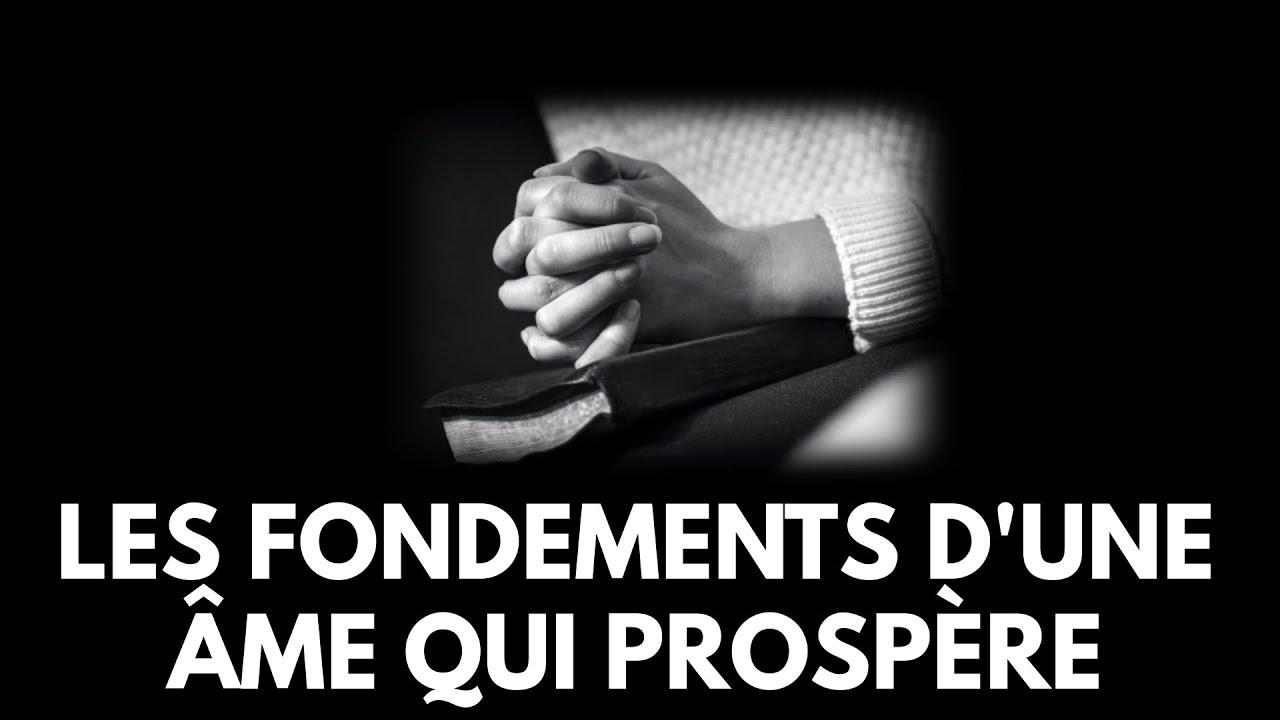 LES FONDEMENTS D'UNE ÂME QUI PROSPÈRE 1.2