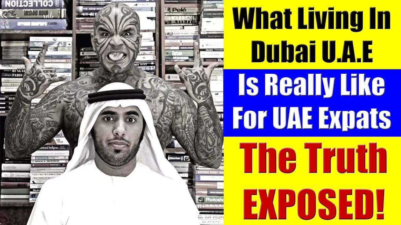 27 Facts Of UAE Expat Life in Dubai, UAE - The Truth Exposed