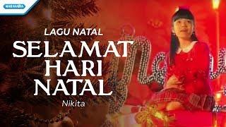 Selamat Hari Natal - Lagu Natal - Nikita (Video)