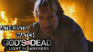 Atheists Watch God's Not Dead 3 A Light In The Darkness