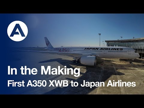 In the Making: First #A350 XWB to Japan Airlines