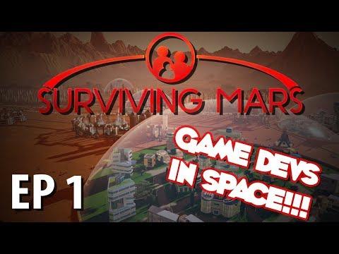 SURVIVING MARS   Game Devs in Space!!!   Ep 1   Surviving Mars Gameplay Walkthrough
