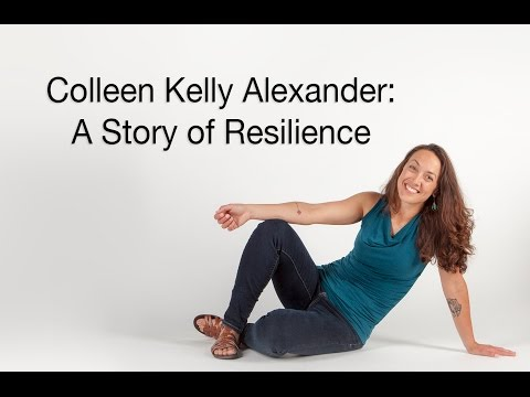 Colleen Kelly Alexander: A Story of Resilience