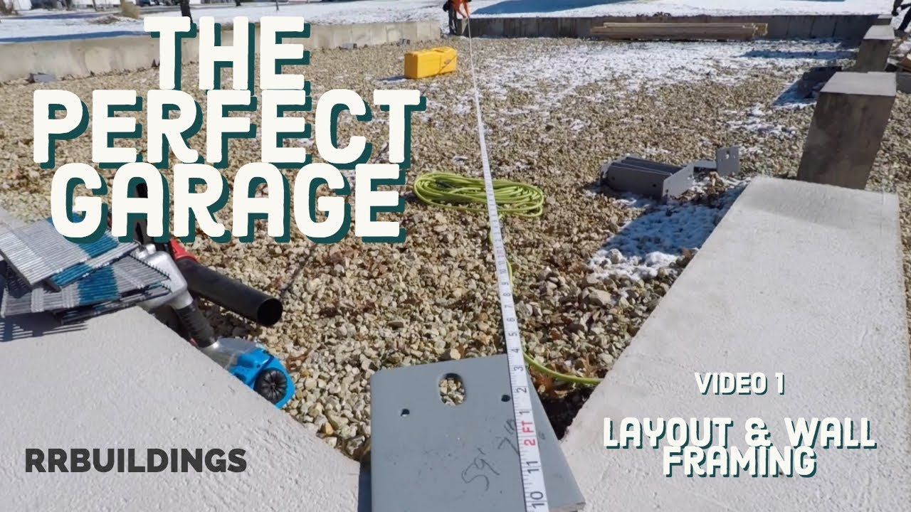 Best Garage Video 1 (Layout and Framing) - YouTube