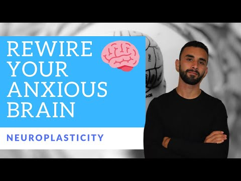 3 Simple Neuroplasticity Exercises For Anxiety Rewiring Your Anxious Brain Through Neuroplasticity