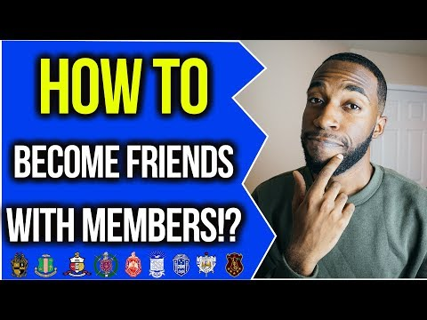 HOW TO BECOME FRIENDS WITH MEMBERS!? | NPHC ADVICE | COREY JONES