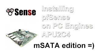 How to install pfSense to PC Engines via mSATA