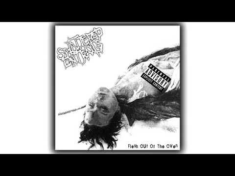 Splattered Entrails - Flesh Out Of The Oven [ FULL ALBUM ]
