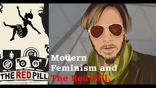 Modern Feminism and The Red Pill