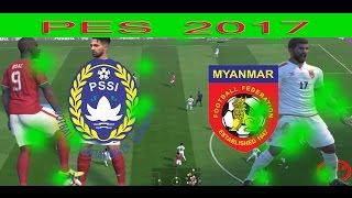 PES 2017 indonesia VS myanmar full match Friendly 24/3/2017