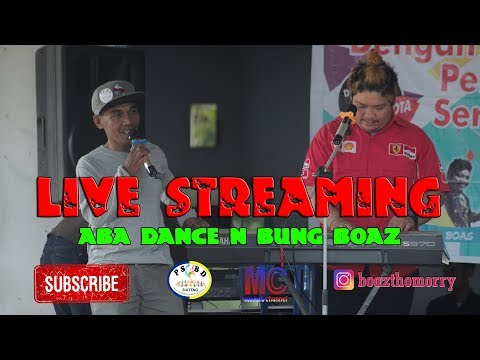 LIVE STREAMING DERO MARANATHA SIGI - ABA DANCE N BUNG BOAZ