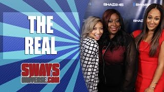 Tamera Mowry-Housley, Loni Love & Jeannie Mai Discuss The First Season Of The Real | Sway's Universe