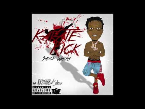 Sauce Walka - Karate Kick (Audio) Prod. By FredOnEm