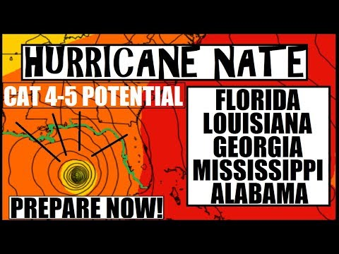 Hurricane NATE UPDATE! CAT 4-5 Potential Time to Prepare!