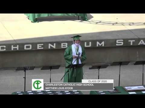 Matthew Ayoob Valedictory Address Class of 2020 Charleston Catholic High School 6.20.2020