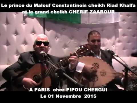 LE GRAND CHERIF ZAAROUR A PARIS chez PIPOU CHERGUI (02)