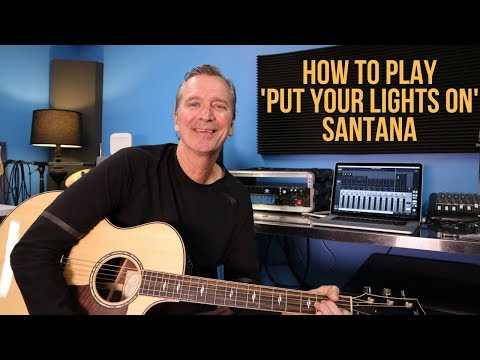 How to play Put Your Lights On  Santana ft  Everlast