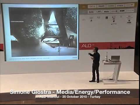 Simone Giostra - Media/Energy/Performance - ALD Istanbul 2010