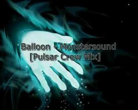 Balloon - Monstersound [Pulsar Crew Mix]