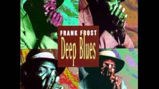 Frank Frost - Deep Blues