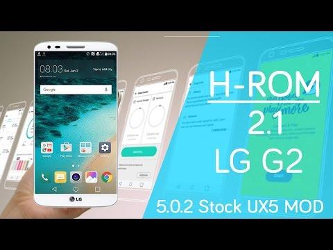 LG G2 | H-ROM 2.1 | LG G5 MOD UX5 | D800/2/5/6 VS980 | Review en Español - Ayala Inc