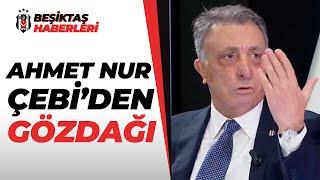 Beşiktaş Başkanı Ahmet Nur Çebi'den Sert Açıklama: