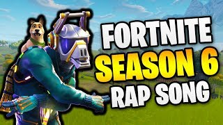 Fortnite: Season 6 FREESTYLE RAP SONG ( by LiL Littlez )